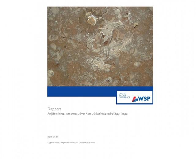 Avjämningsmassors påverkan på kalkstensbeläggningar